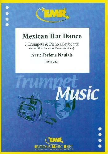 Mexican Hat Dance: für 3 Trompeten und Klavier (Keyboard) (Percussion ad lib)