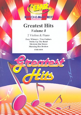 Greatest Hits vol.8: for 2 violins and piano (percussion ad lib)