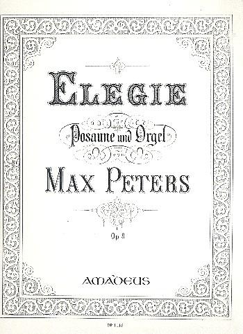 Elegie op.9: für Posaune und Orgel