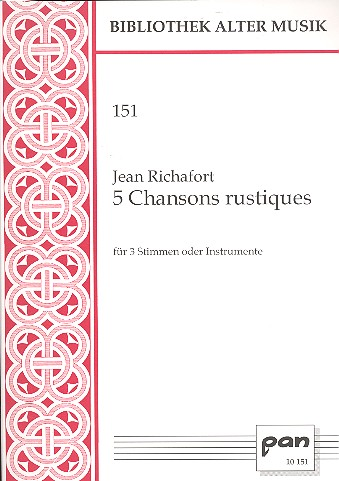 5 Chansons rustiques: für 3 Stimmen (Instrumente)