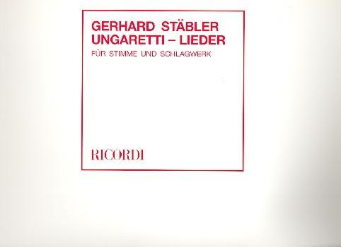 Ungaretti-Lieder: für (Mezzo-)Sopran und Schlagwerk (1-2 Spieler)