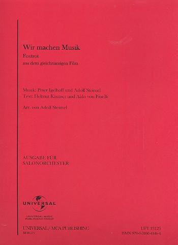 Wir machen Musik: für Salonorchester