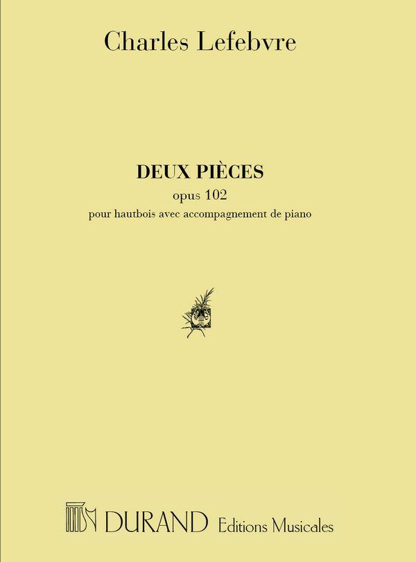2 Pièces opus.102: pour hautbois et piano