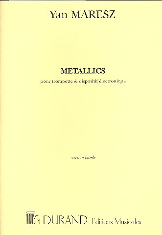 Metallics: for trumpet and tape score