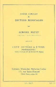 100 Dictées musicales progressives vol.4: à 2 voix