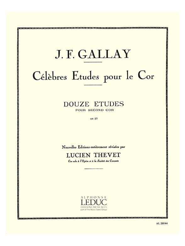 Gallay, Jacques Francois - 12 Etudes op.57 pour second cor :