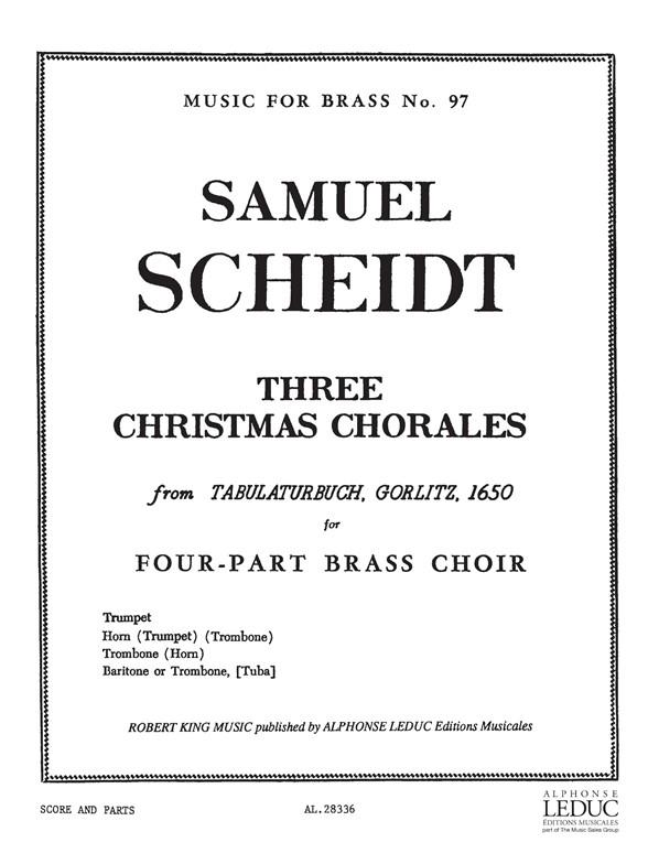 3 Christmas Chorales: for trumpet, horn (trp,trb), trombone (horn) and baritone (trb, tuba)