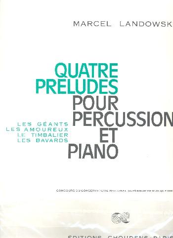 4 Préludes: pour percussion et piano