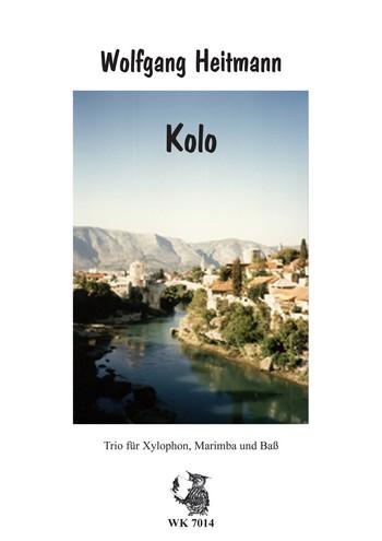 Kolo: für Xylophon, Marimbaphon und Bass