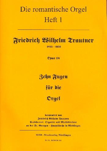 10 Fugen op.18: für Orgel