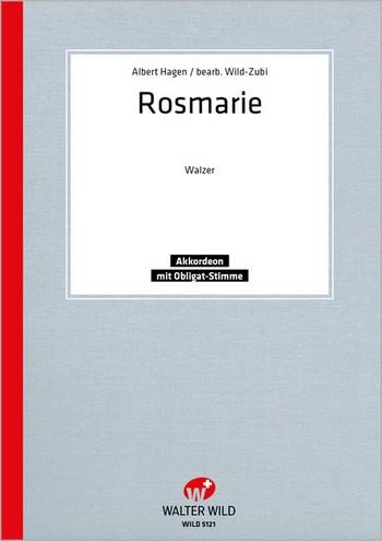 Albert Hagen: Rosemarie Einzelausgabe