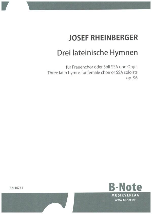 3 lateinische Hymnen op.96: für Frauenchor (3 Stimmen) und Orgel