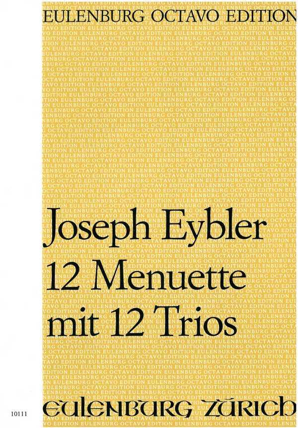 12 Menuette mit 12 Trios: für Orchester