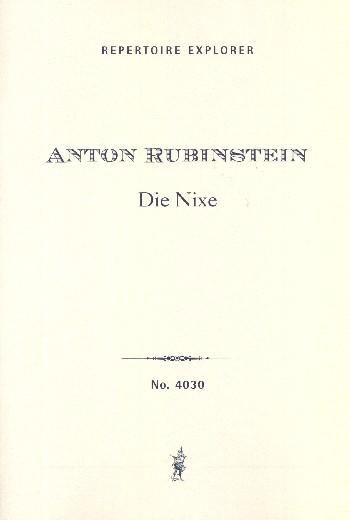 Die Nixe opus.63: für Alt, Frauenchor und Klavier (Orchester)