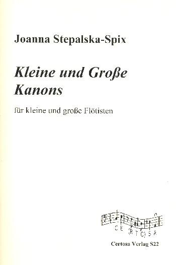 Kleine und große Kanons: für Flötenensemble (und Klavier)