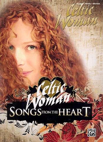 Celtic Woman: Songs from the Heart songbook piano/vocal/guitar