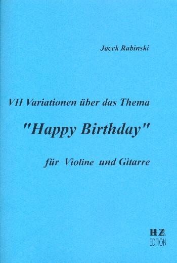 7 Variationen über das Thema Happy Birthday: für Violine und Gitarre