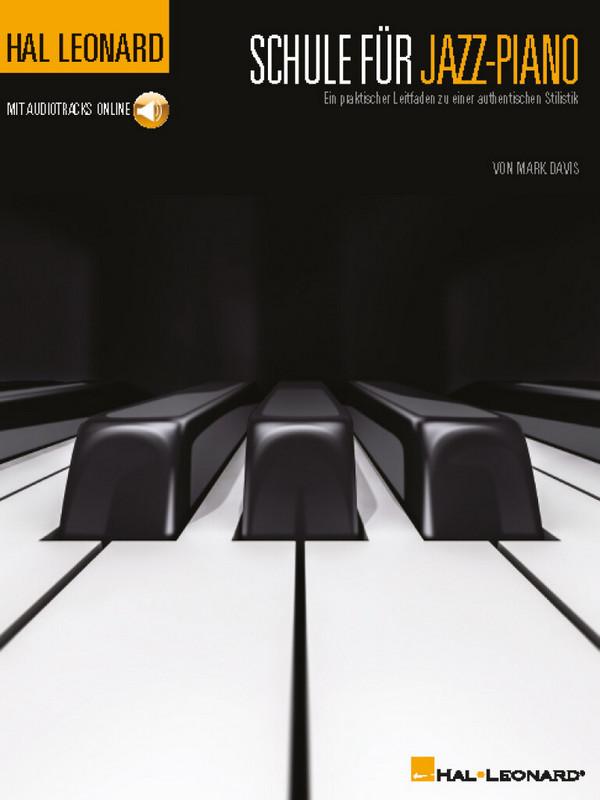 Schule für Jazz-Piano (+Online Audio Access) (dt)
