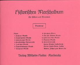 Historisches Marschalbum: für Flöten und Trommel