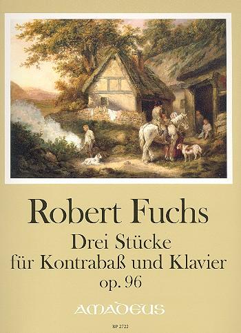 3 Stücke op.96: für Kontrabass und Klavier