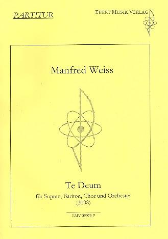 Te Deum : für Soli, gem Chor und Orchester