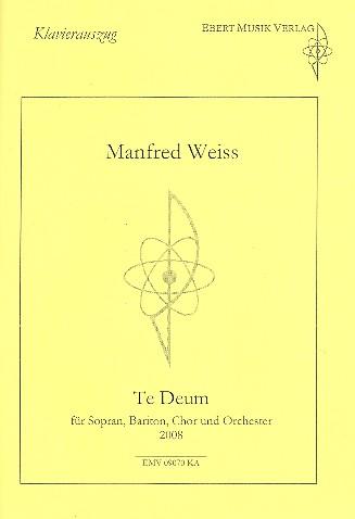 Te Deum: für Soli, gem Chor und Orchester