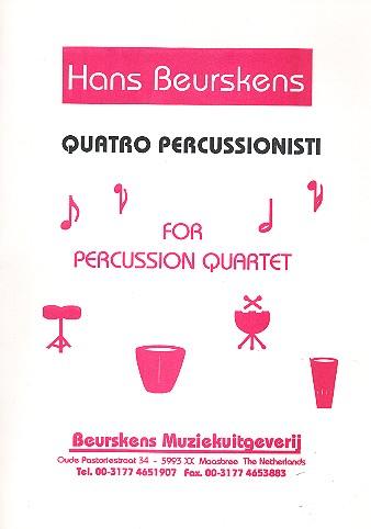 4 Percussionisti: for percussion quartet