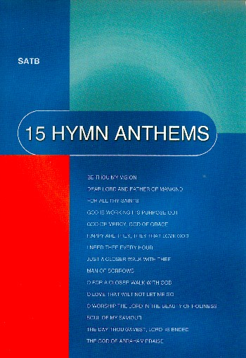 15 Hymn Anthems: for mixed chorus (SATB) and piano