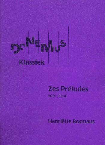 6 Preludes: for piano