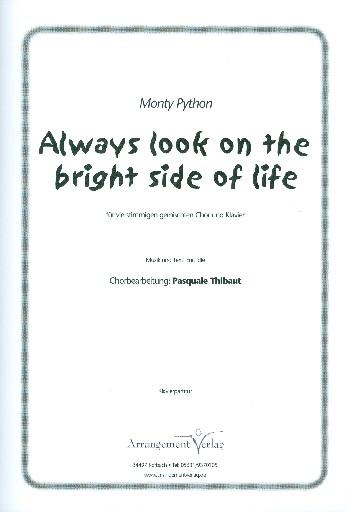Always look on the bright Side of Life: für gem Chor (SATB) und Klavier