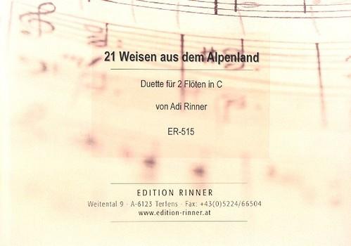 21 Weisen aus dem Alpenland Band 1: für 2 Flöten