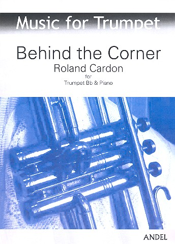 Behind the Corner: for trumpet and piano
