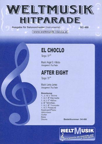 El Choclo und After Eight:Tango Salonorchester Weltmusik für Salonorchester