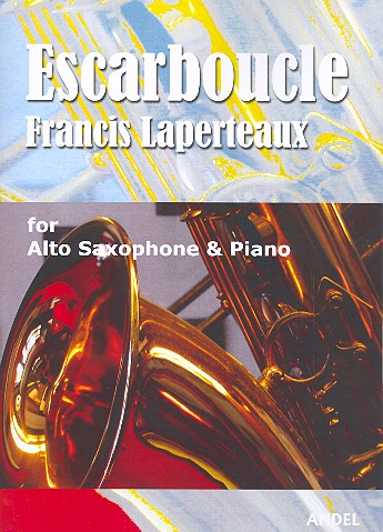 Escarboucle: for alto saxophone and piano