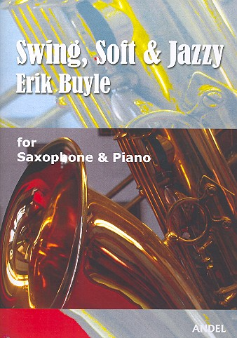 Swing, soft and jazzy: for alto saxophone and piano