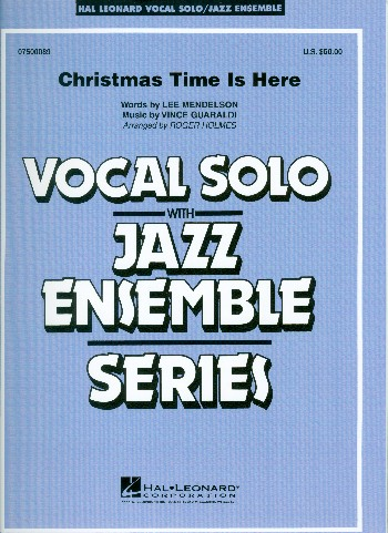 Christmas Time is here: for voice and jazz ensemble