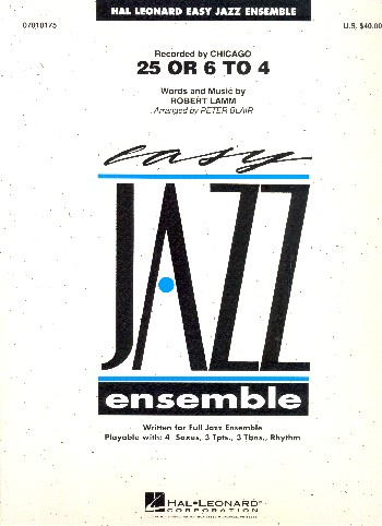25 or 6 to 4: for easy jazz ensemble