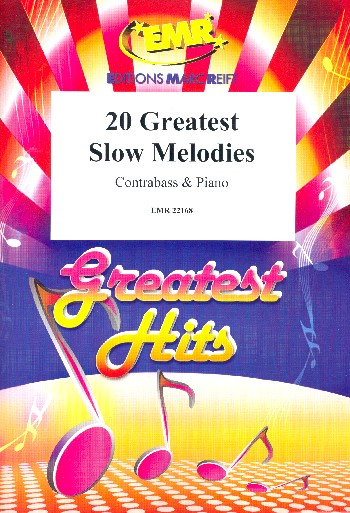 20 greatest slow Melodies: for double bass and piano