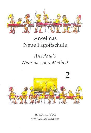 Anselmas neue Fagottschule Band 2: für Fagott