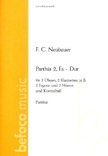 Parthia Es-Dur Nr.2: für 2 Oboen, 2 Klarinetten, 2 Fagotte, 2 Hörner und Kontrabass