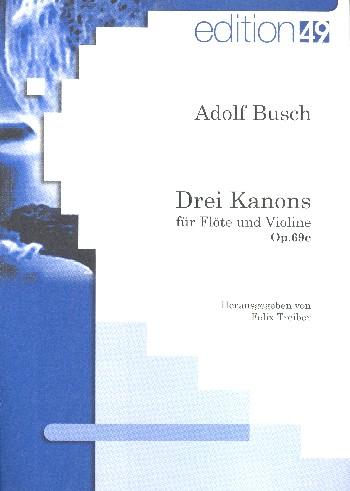 3 Kanons opus.69c: für Flöte und Violine
