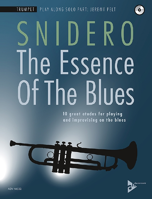 The Essence of the Blues (+CD): für Trompete