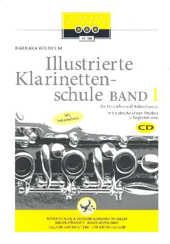 Illustrierte Klarinettenschule Band 1: für Klarinette (deutsches und Böhm-System)
