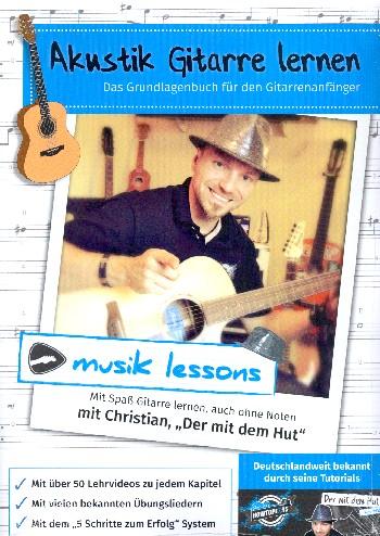 Akustik Gitarre lernen: für Gitarre (ohne Noten)