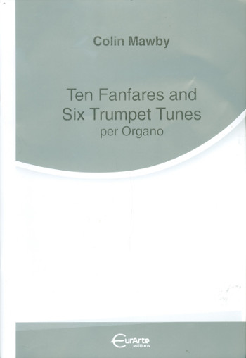10 Fanfares and 6 Trumpet Tunes: for organ