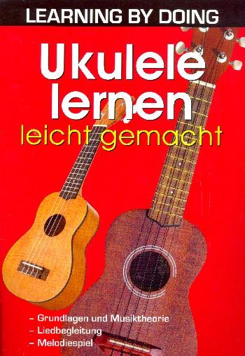 Ukulele lernen leicht gemacht :