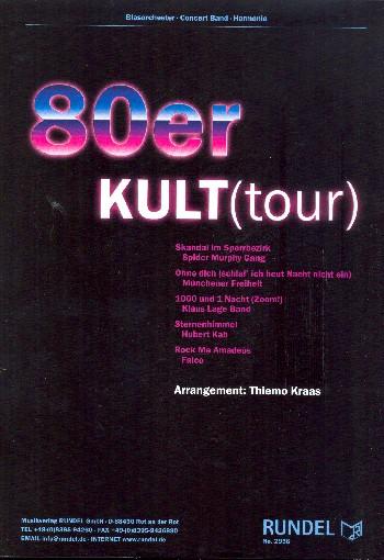 80er KULT(tour) (Medley): für Blasorchetser