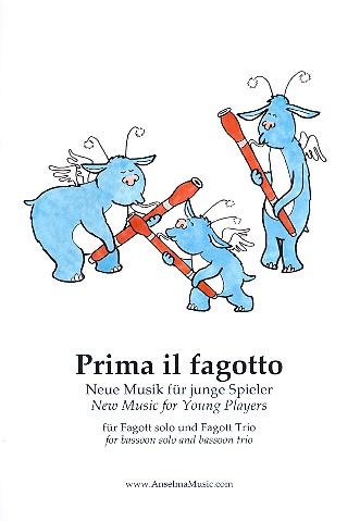 Prima il fagotto: für 1-3 Fagotte