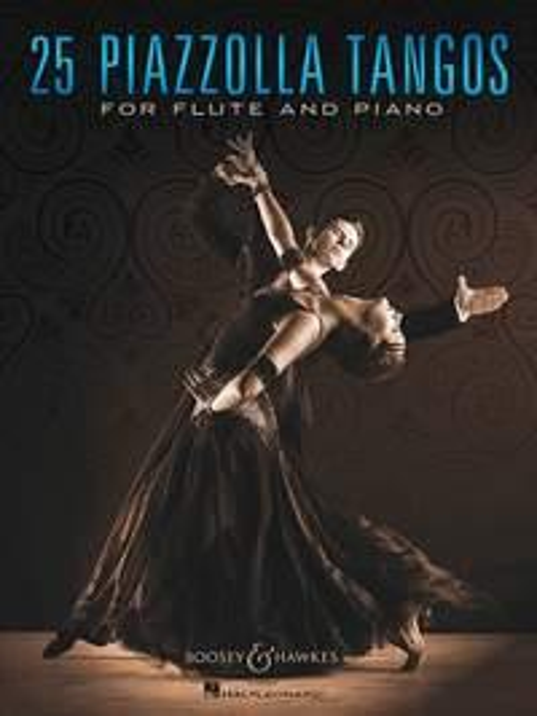 25 Piazzolla Tangos: für Flöte und Klavier