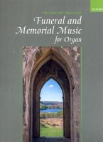 The Oxford Book of Funeral and Memorial Music : - Vollanzeige.